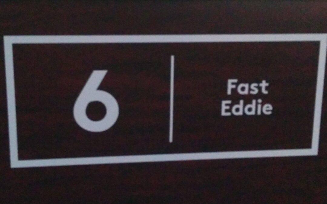 "Table No. 6: Eddie ""Fast Eddie"" Felson"