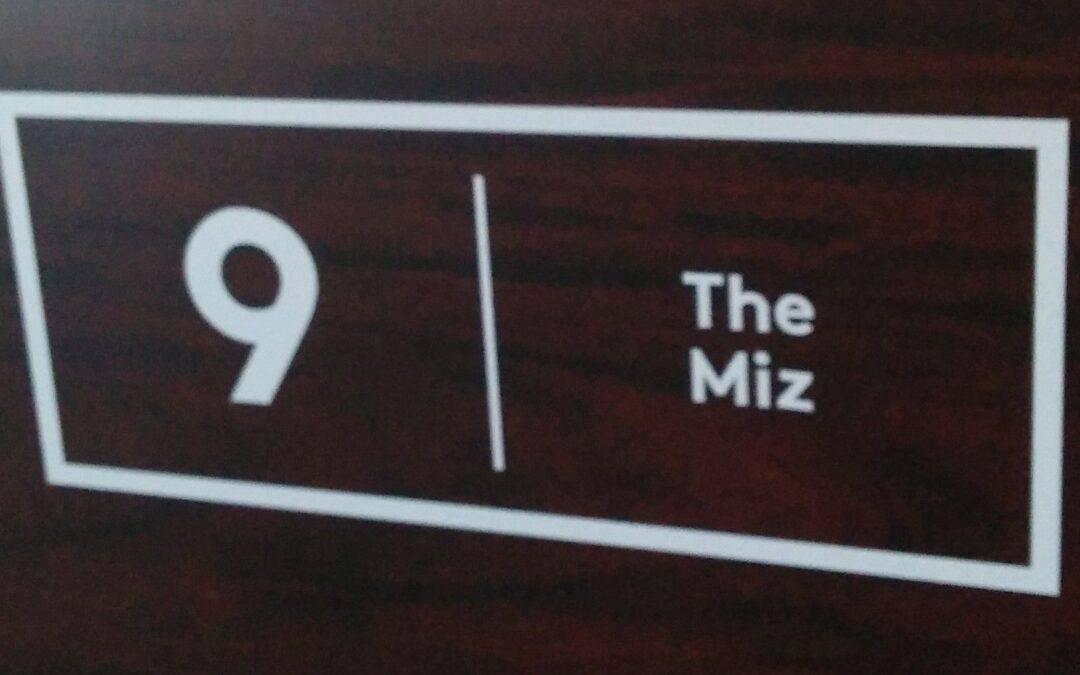 """Table No. 9: Steve """"The Miz"""" Mizerak"""