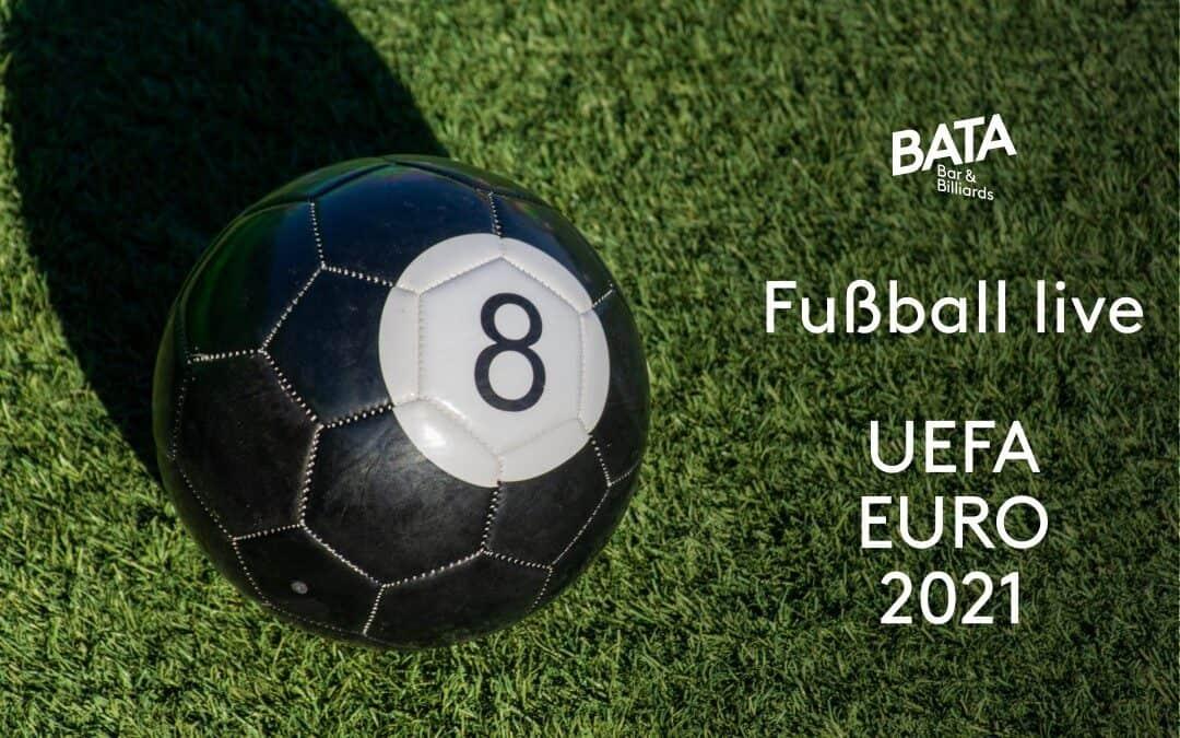 Fußball live: Die UEFA EURO 2021 im BATA schauen